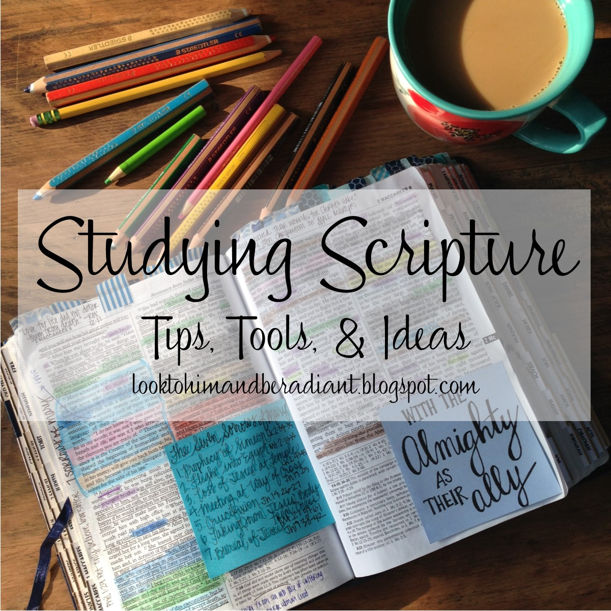 Look To Him And Be Radiant Studying Scripture Tips