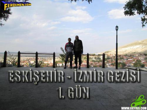 2014/10/04 Frig & Lidya Turu 1. Gün (Eskişehir - Eskişehir/Seyitgazi)