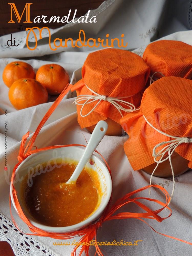 Marmellata di Mandarini - la pasticceria di Chico
