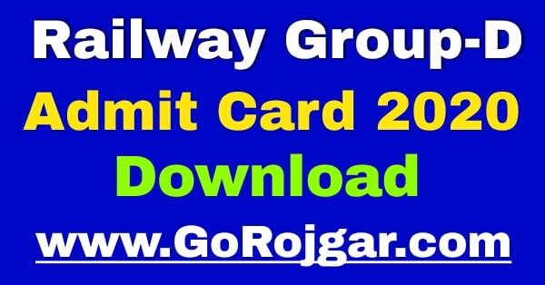 Railway Group D Admit Card 2020 download & RRB Group D Exam Date 2020, RRB Group D Admit Card 2020 download