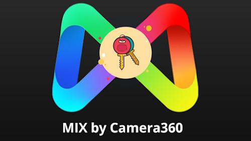 Mix By Camera360 V4.9.9 Full Unlocked Mod APK