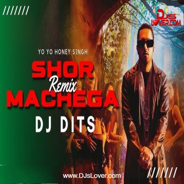 Shor Machega Remix DJ Dits Bollywood song