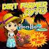 Dirt Farmer Bytes - Bora Bora Isles