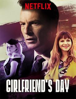 Girlfriend's Day (El día de la novia) (2017)