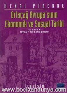 Henri Pirenne - Ortaçağ Avrupa'sının Ekonomik ve Sosyal Tarihi