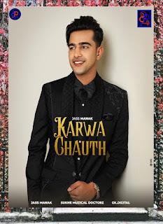 Karwa Chauth by Jass Manak listen online song in DjPunjab