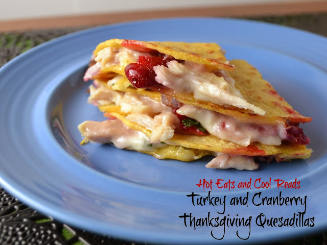 If you need another recipe to use up Thanksgiving leftovers, add this to your menu! Turkey and Cranberry Thanksgiving Quesadillas from Hot Eats and Cool Reads!