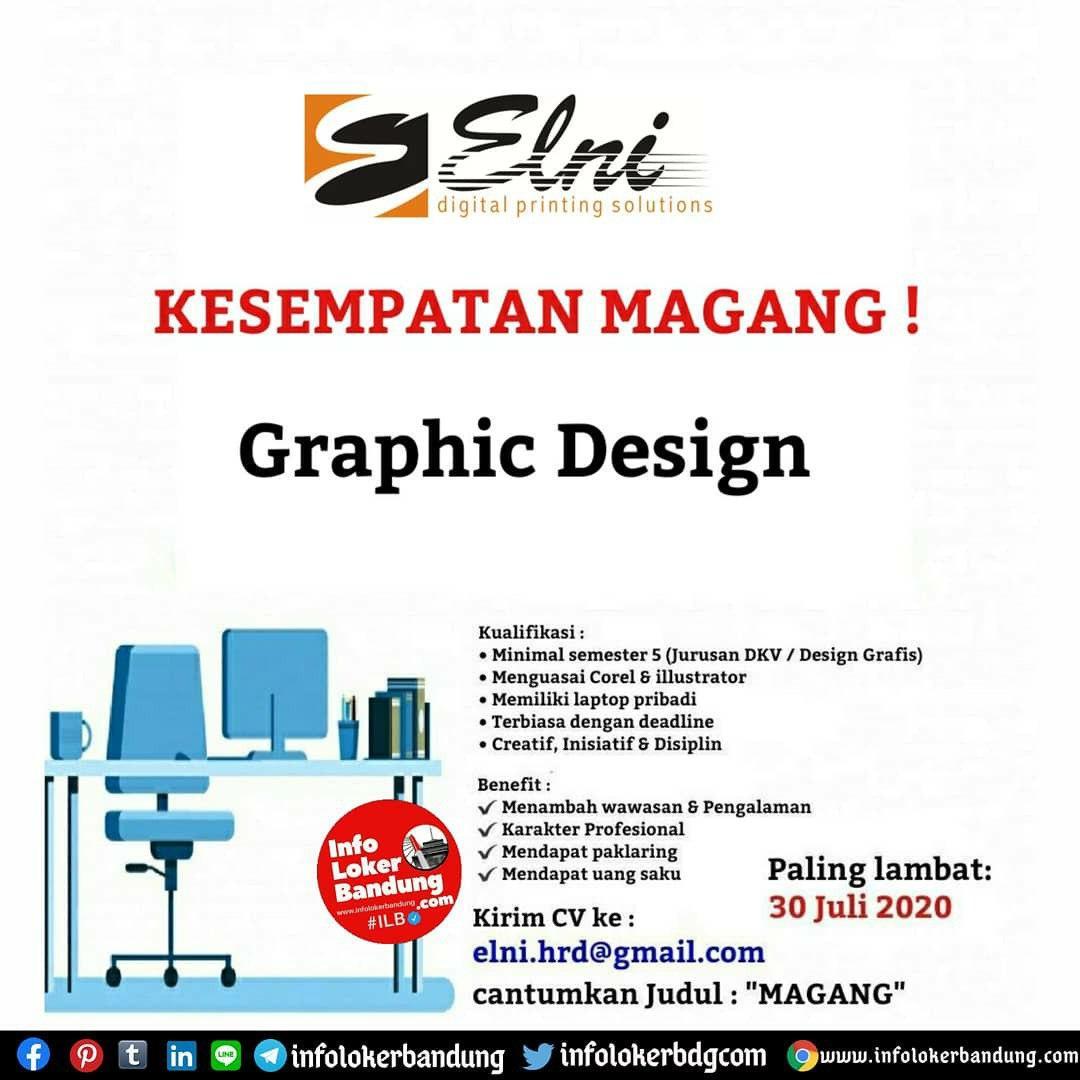 Kesempatan Magang Desain Grafis PT. Elni Digital Printing Bandung Juli 2020