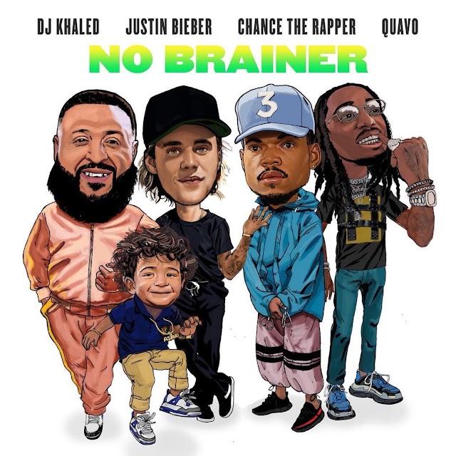 DJ Khaled – No Brainer Ft Justin Bieber Chance The Rapper & Quavo