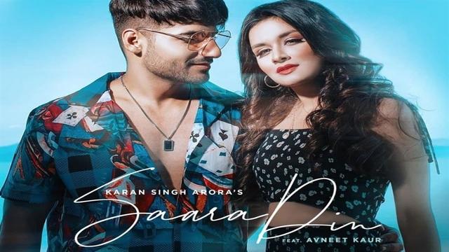 Saara Din Lyrics - Karan Singh Arora|Avneet Kaur
