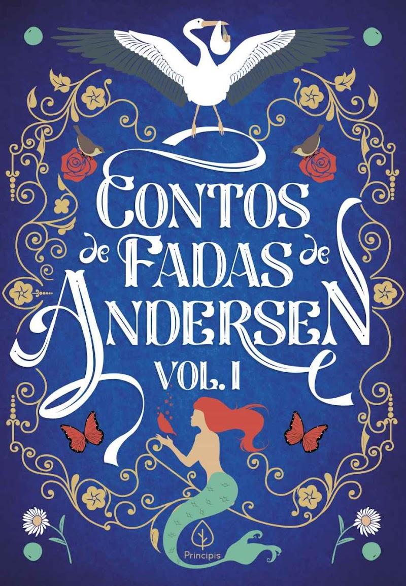 Hora de Ler: Contos de Fadas de Andersen Vol. I - Hans Christian Andersen