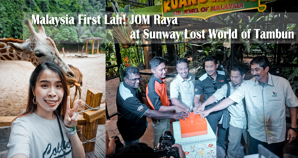Malaysia First Lah! JOM Raya at Sunway Lost World of Tambun