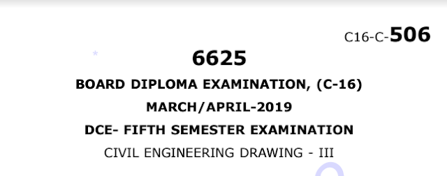 Sbtet Civil Engineering Drawing-3 Previous Question Paper c16 March/April 2019