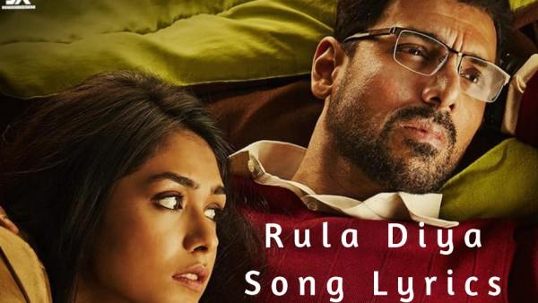 Rula-Diya-Song-Lyrics-Batla-House-2019