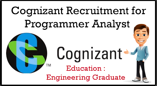Cognizant Recruitment For Programmer Analyst Apply Now