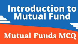 Mutual Fund MCQ