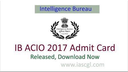 IB ACIO(MHA) Admit Card 2017 Released