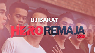 Jadual Ujibakat Hero Remaja 2020