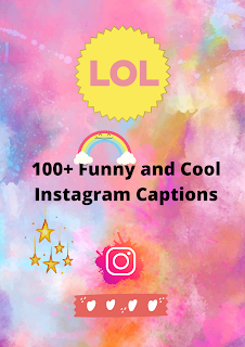 100+ Funny and Cool Instagram Captions | Instacaptions