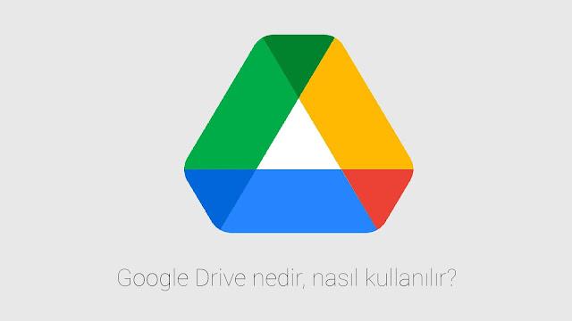 Google Drive nedir? Güvenli mi?