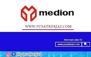 Lowongan Kerja Terbaru SMA SMK Medion Group September 2020
