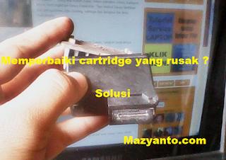 Cara Ampuh Perbaiki Cartridge Printer Yang Rusak Beserta Cara Perawatannya