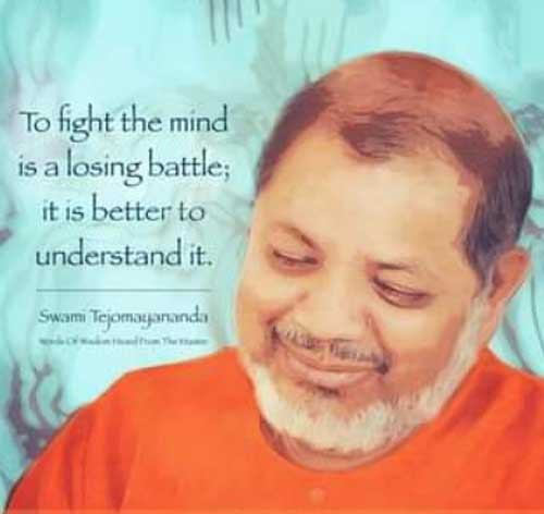 Swami Tejomayananda Quotes and Teachings - Chinmaya Mission