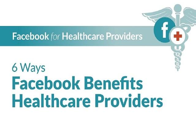 6 Ways Facebook Benefits Healthcare Providers #infographic