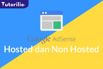 Penjelasan tentang Akun Google Adsense Hosted dan Non Hosted
