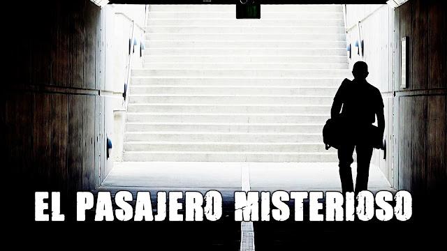 El pasajero Misterioso | Cuento de Terror
