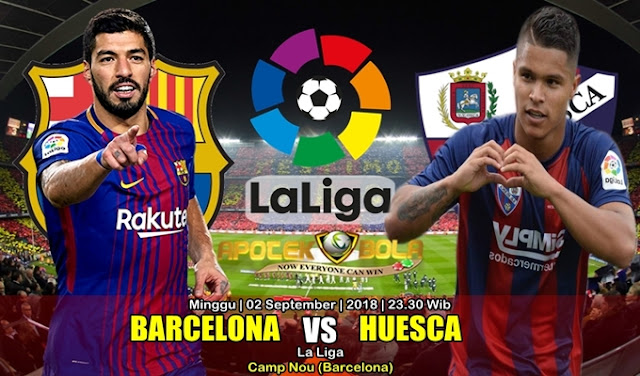 Prediksi Barcelona Vs Huesca 2 September 2018