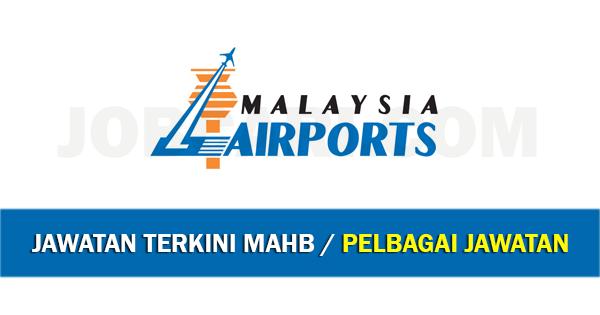 Jawatan Kosong di Malaysia Airports Holdings Berhad MAHB