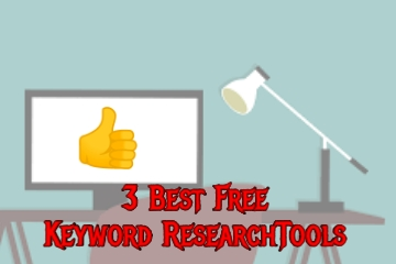 [3 Best] Free Keyword Research Tools - In 2021