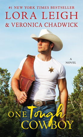 New Release Spotlight: One Tough Cowboy by Lora Leigh and Veronica Chadwick + Excerpt | About That Story