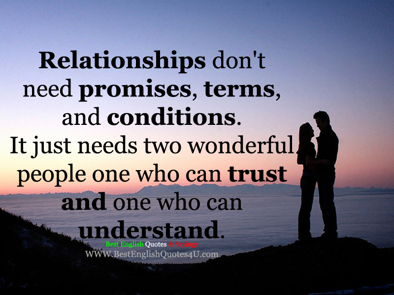 Relationships Dont Need Promises Terms And Conditions Best