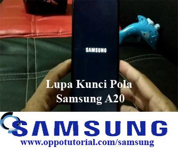 Lupa Kunci Pola Samsung A20