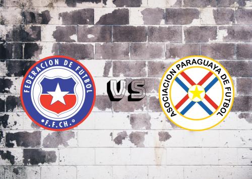 Chile vs Paraguay  Resumen y Partido Completo