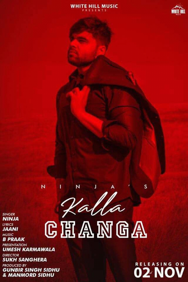 Ninja Kalla Changa Song Download & Lyrics