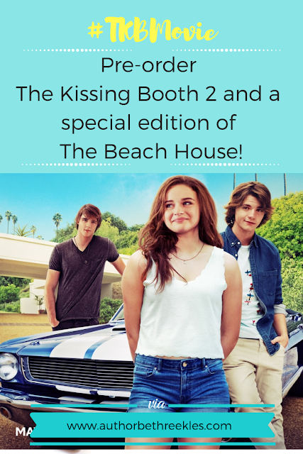 Coming soon... The Kissing Booth 2: Going the Distance, and The Beach House! Pre-order your copies now!
