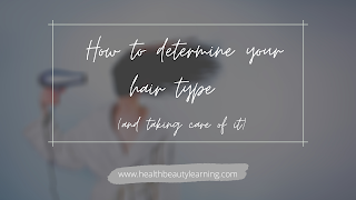 How to know your hair type and take care of it