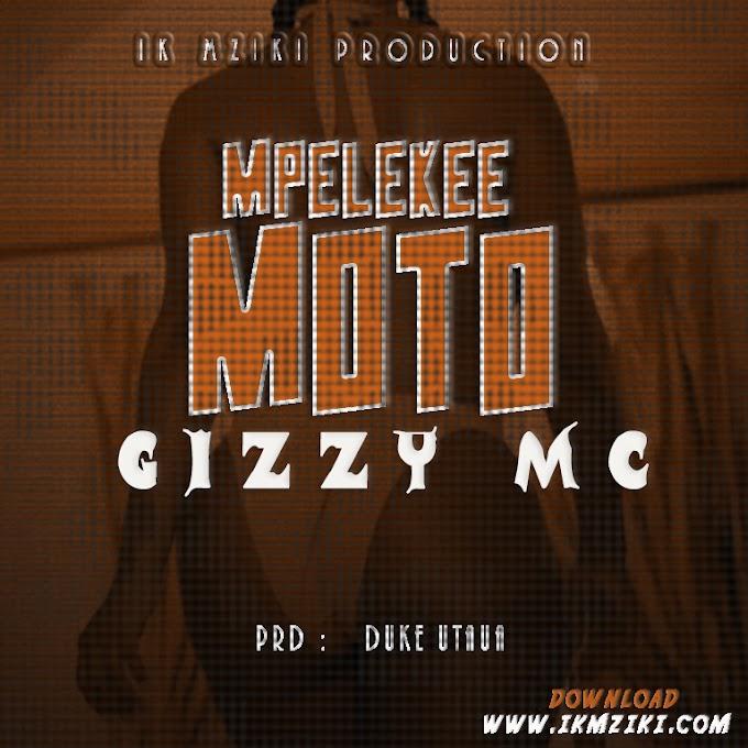 AUDIO | GIZZY MC - PELEKA MOTO | DOWNLOAD NOW