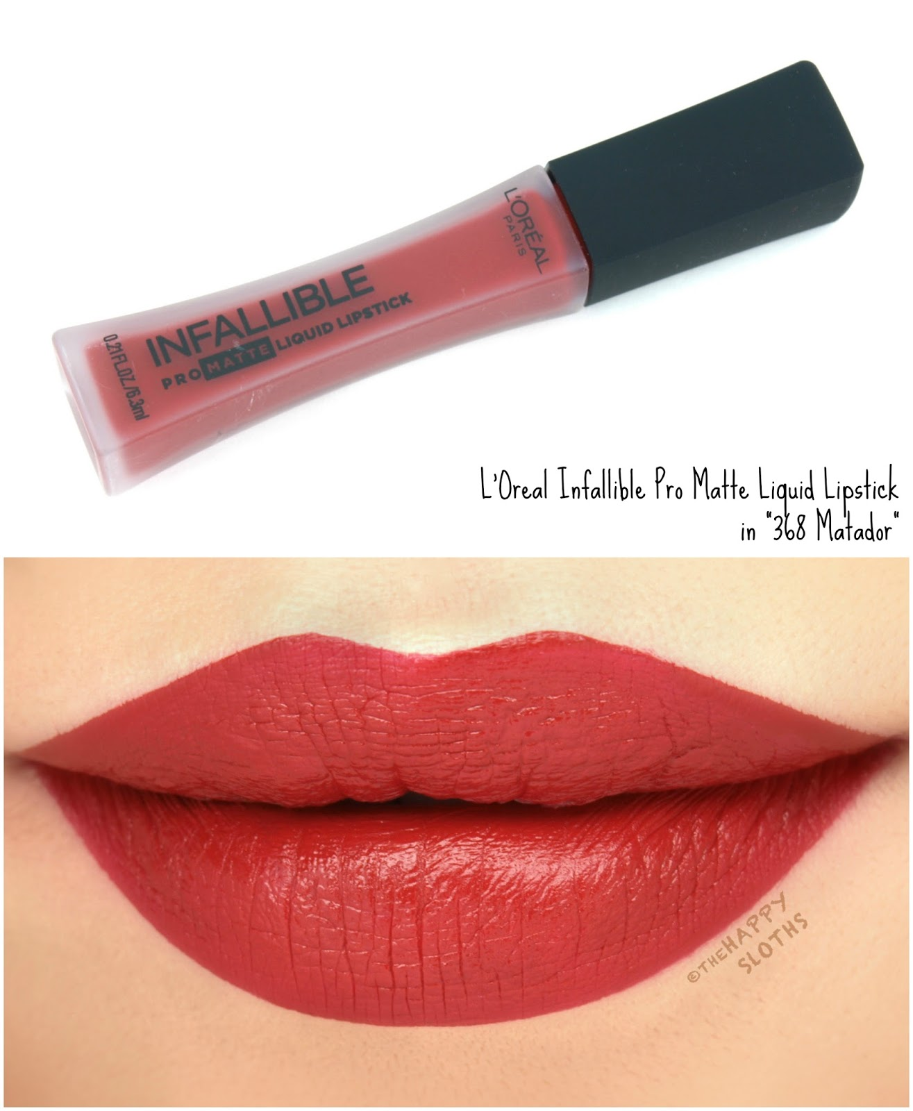 "L'Oreal Infallible Pro Matte Liquid Lipsticks in ""368 Matador"": Review and Swatches"