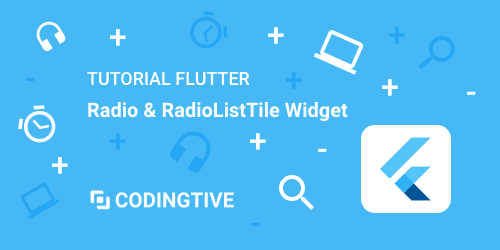 Tutorial Flutter Radio and RadioListTile