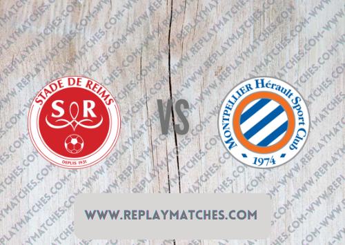 Reims vs Montpellier -Highlights 15 August 2021