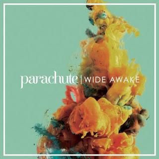 WLCY Premiere: Parachute - Wide Awake Album (2016)