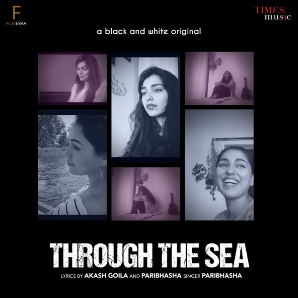 Paribhasha - Through The Sea Mp3 Song