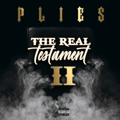 PLIES - THE REAL TESTAMENT 2