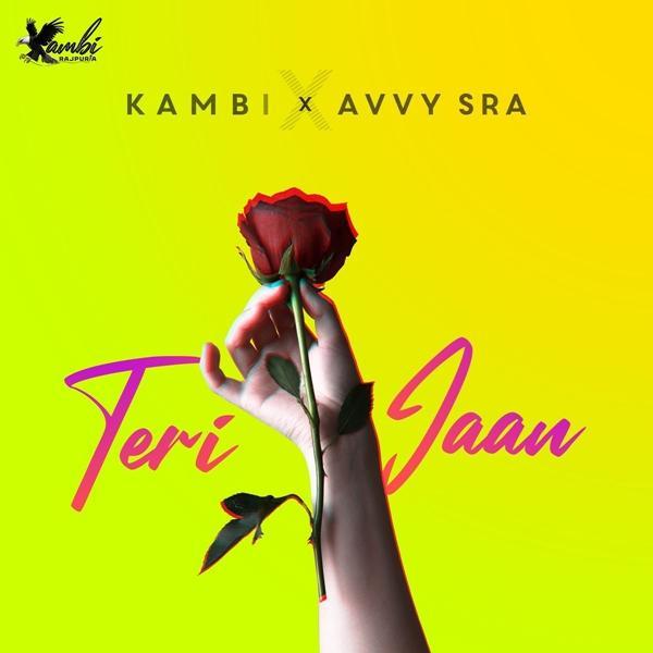 Teri Jaan Lyrics – Kambi Rajpuria