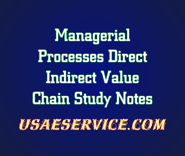 Managerial Processes Direct Indirect Value Chain Study