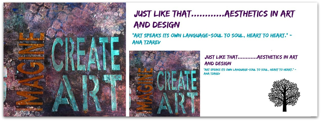 Just like that............Aesthetics in Art and Design